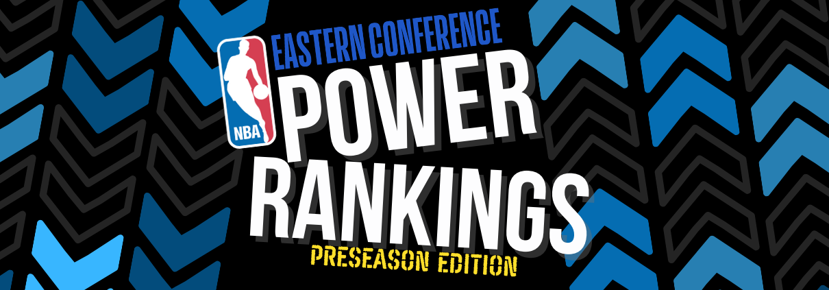 Eastern Conference Power Rankings